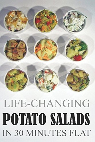Life-Changing Potato Salads In 30 Minutes Flat by Grace Légere