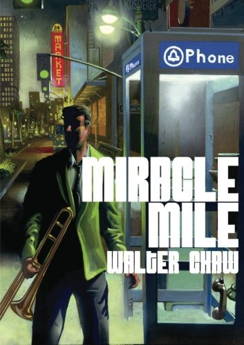 Miracle Mile by Walter Chaw (2012-07-23)