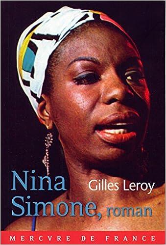 Gilles Leroy - Nina Simone, roman