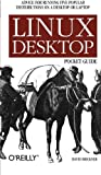 Linux Desktop Pocket Guide, David Brickner, 059610104X