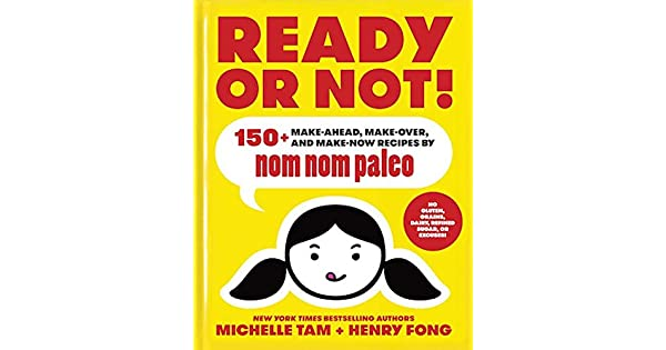 Amazon.com: Ready or Not!: 150+ Make-Ahead, Make-Over, and ...