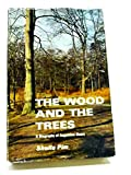 img - for The Woods and the Trees book / textbook / text book