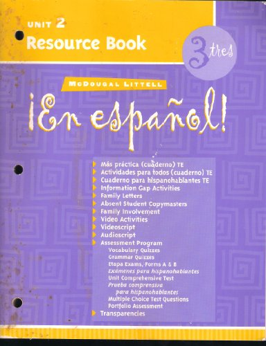 McDougal Littell ¡En Español!: Unit Resource Book Unit 2 Level 3 (Spanish Edition)