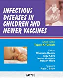 Infectious diseases in children and newer vaccines by Ghosh, , 8180619397