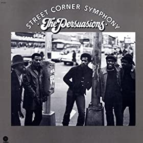 Amazon.com: Street Corner Symphony: The Persuasions: MP3