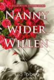 Nanny wider Willen: A Millionaire Dream Story (kindle edition)