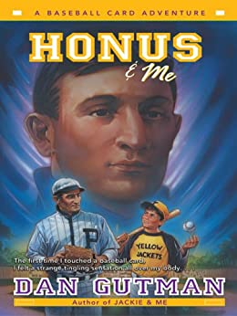 Honus & Me (Baseball Card Adventures Book 1) by [Gutman, Dan]