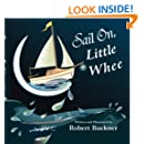 Sail On, Little Whee