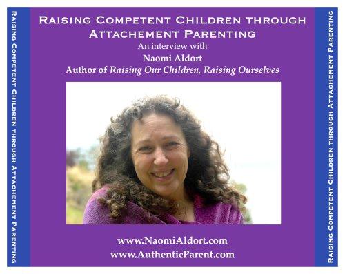 Raising Competent Children through Attachment Parenting