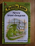 Never Trust Dragons, Sheila K. McCullagh, 072140930X
