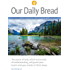 Our Daily Bread - July/August/September 2017