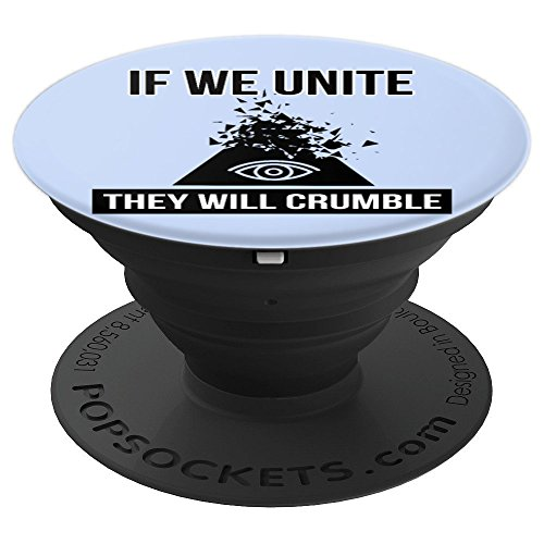 If We Unite They Will Crumble Anti Government Illuminati - PopSockets Grip and Stand for Phones and Tablets
