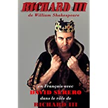 Richard III : Monologues en Francais  (French Edition)
