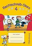 Rechtschreib-Stars - Aktuelle Ausgabe: 4. Schuljahr - Übungsheft: Mit Lösungen