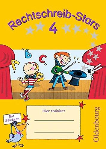 Rechtschreib-Stars - Ausgabe 2008: 4. Schuljahr - Übungsheft: Mit Lösungen