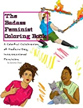 The Badass Feminist Coloring Book (Volume 1)