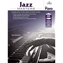 Jazz Masters for Piano: Graded Solos in the Styles of Iconic Artists, Book & CD