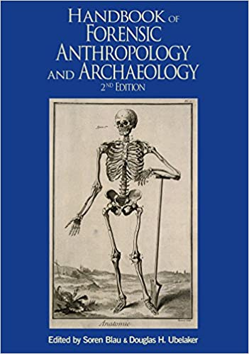 Handbook Of Forensic Anthropology And Archaeology Wac Research Handbooks In Archaeology 9781629583853 Medicine Health Science Books Amazon Com
