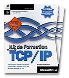 Kit de Formation Microsoft TCP/IP