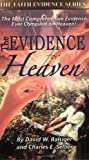 img - for The Evidence for Heaven (The Faith Evidence Series) book / textbook / text book