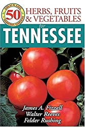 50 Grt Herbs Fruits & Vegetabl (50 Great Plants for Tennessee Gardens)