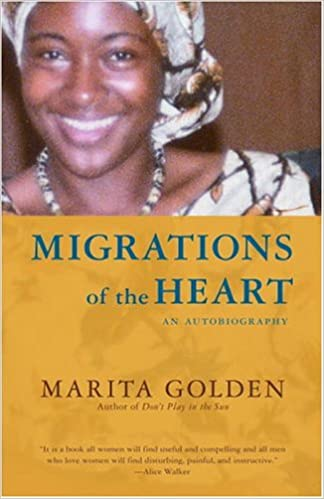 Migrations of the heart an autobiography marita golden migrations of the heart an autobiography marita golden 9781400078318 amazon books fandeluxe Choice Image