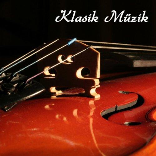 Klasik Müzik (Klasik Müzik San...