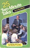 img - for 25 Two-minute Talks for Children: Stories That Teach Bible Truths book / textbook / text book