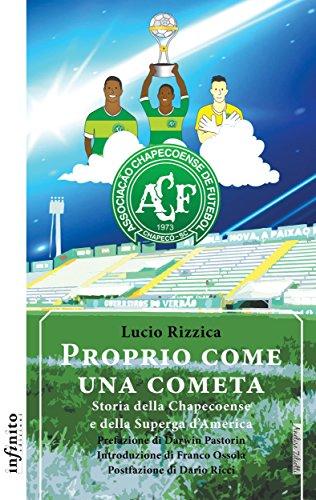 fan products of Proprio come una cometa: Storia della Chapecoense e della Superga d'America (Iride) (Italian Edition)