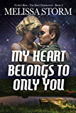 My Heart Belongs to Only You (Cupid's Bow Book 2)