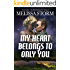 My Heart Belongs to Only You (Cupid's Bow: The First Generation Book 2)