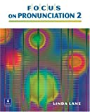 Focus on Pronunciation 2, Intermediate