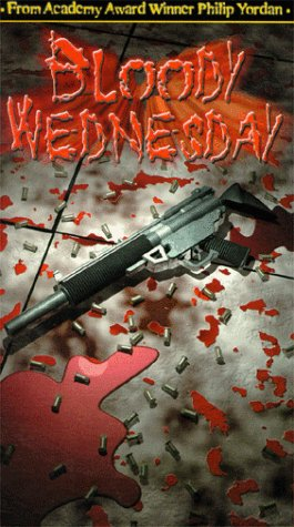 Bloody Wednesday [VHS]