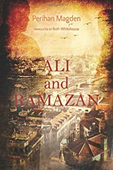 Ali and Ramazan by [Magden, Perihan]