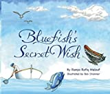 Blue Fish's Secret Wish, Ranya Malouf, 9963610722