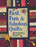 Fast, Fun and Fabulous Quilts, , 0875967094