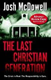 img - for The Last Christian Generation book / textbook / text book