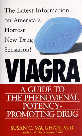 Price comparison product image Viagra : A Guide to the Phenomenal Potency-Promoting Drug