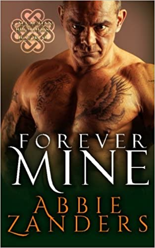Forever Mine: Callaghan Brothers, Book 9 (Volume 9)