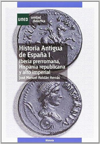 Historia antigua de España I. Iberia prerromana, hispania ...