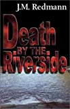 Death by the Riverside, J. M. Redmann, 1931513058