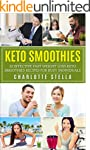 Keto Smoothies: 10 Effective Fast Wei...