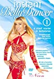 Instant Bellydancer 1: A Crash Course in Belly Dance
