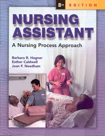 Nursing Assistant: A Nursing Process Approach (SC) by Brand: Delmar Cengage Learning