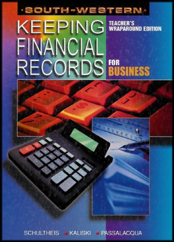 Financial Records (South-western Keeping Financial Records for Business (Teacher's Wraparound Edition))
