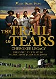 The Trail of Tears: Cherokee Legacy