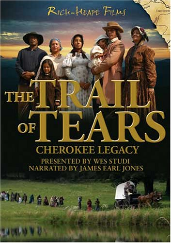 The Trail of Tears: Cherokee Legacy (Cherokee Indians And The Trail Of Tears)