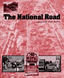 The National Road (The Road and American Culture)