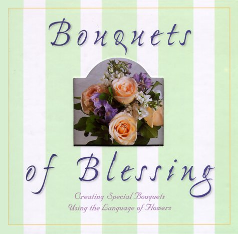 Bouquets of Blessing