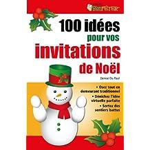 100 idées pour vos invitations de Noël (French Edition)